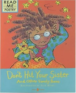 Cover page of the book 'Dont Hit Your Sister And Other Family Poems Read Me Poetry'