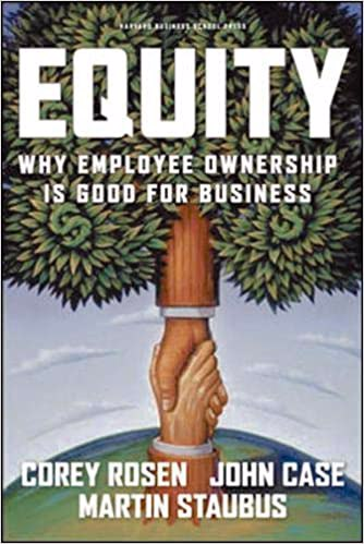Full size cover page of the book 'Equity Why Employee Ownership Is Good For Business'