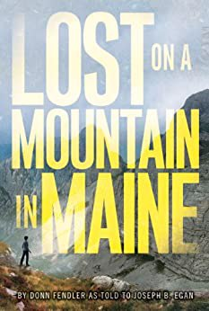 Full size cover page of the book 'LOST ON A MOUNTAIN IN MAINE'