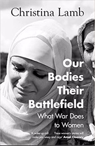 Cover page of the book 'OUR BODIES, THEIR BATTLEFIELD: WHAT WAR MEANS FOR WOMEN'