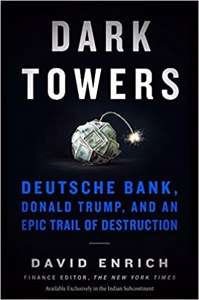 Cover page of the book 'DARK TOWERS : DEUTSCHE BANK, DONALD TRUMP, AND AN EPIC TRAIL OF DESTRUCTION'