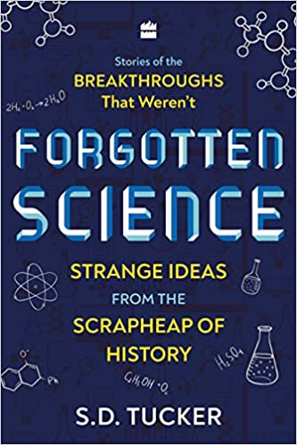 Full size cover page of the book 'FORGOTTEN SCIENCE: STRANGE IDEAS FROM THE SCRAPHEAP OF HISTORY'