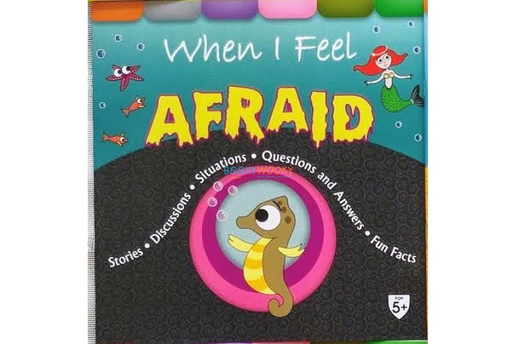 Full size cover page of the book 'WHEN I FEEL AFRAID'