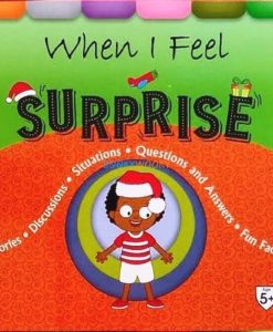 Cover page of the book 'WHEN I FEEL SURPRISE'