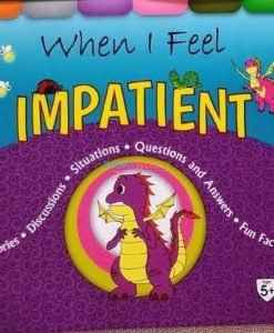 Cover page of the book 'WHEN I FEEL IMPATIENT'