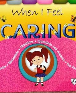 Full size cover page of the book 'WHEN I FEEL CARING'
