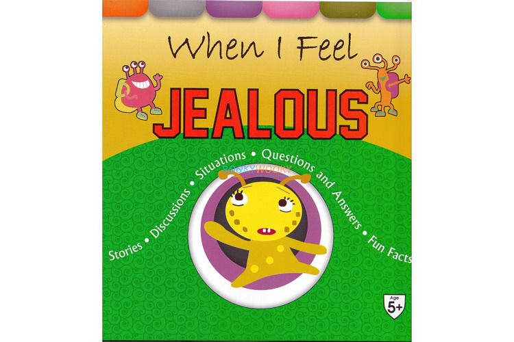 Full size cover page of the book 'WHEN I FEEL JEALOUS'