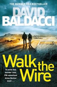 Cover page of the book 'WALK THE WIRE (AMOS DECKER SERIES)'