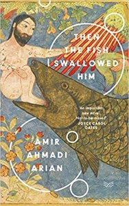 Cover page of the book 'THEN THE FISH SWALLOWED HIM'