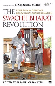 Cover page of the book 'THE SWACHH BHARAT REVOLUTION: FOUR PILLARS OF INDIAS BEHAVIOURAL TRANSFORMATION'