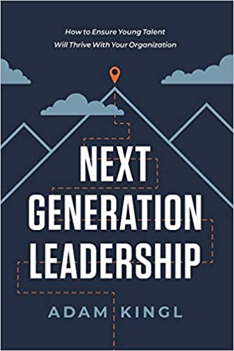 Full size cover page of the book 'NEXT GENERATION LEADERSHIP'