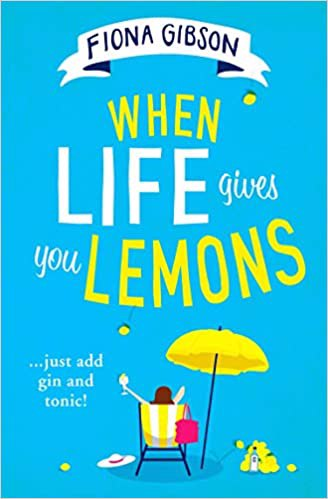 Full size cover page of the book 'WHEN LIFE GIVES YOU LEMONS'
