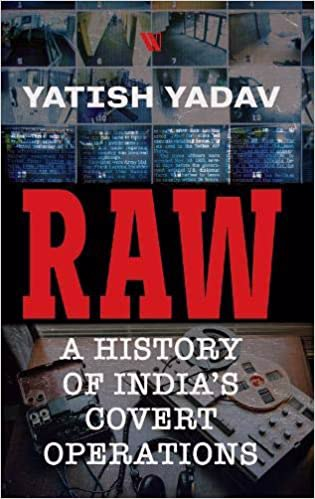 Full size cover page of the book 'RAW : A HISTORY OF INDIA'S COVERT OPERATIONS'